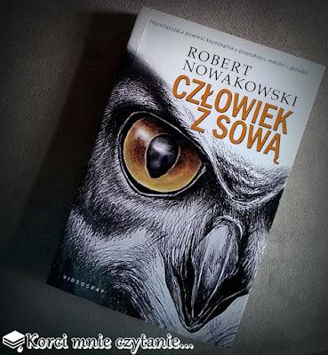 """Robert Nowakowski """"Człowiek z sową"""""""