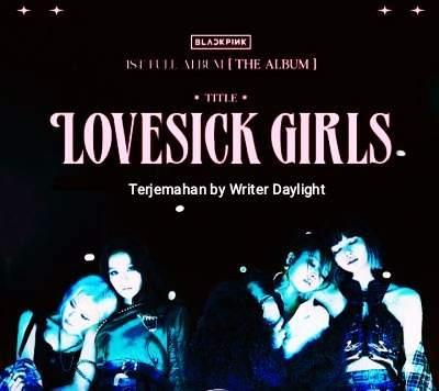 Lirik Terjemahan Lagu BLACKPINK Lovesick Girls Terlengkap!!!