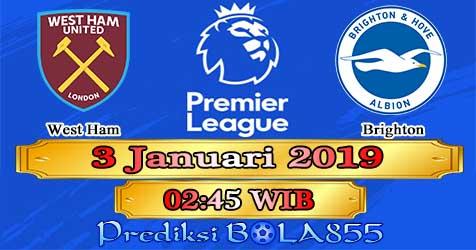Prediksi Bola855 West Ham vs Brighton 3 Januari 2019