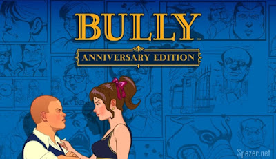 Download Game Bully : Anniversary Edition ( LITE) v4 Cuma 200 MB
