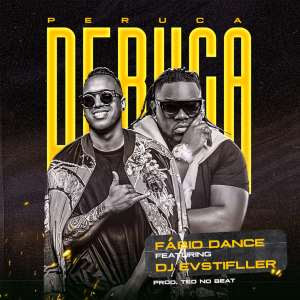 Fábio Dance Feat. Dj Evstifller - Peruca (Afro House) Download Mp3,Baixar Mp3, Baixar 2020, baixar nova musica, 2020, 2019, Download Grátis