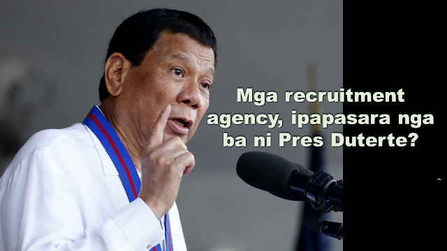 "In a speech during a program appreciating the overseas Filipino workers (OFW), President Rodrigo Duterte said that he wants the department of OFWs to be hastened , thus, he certified it as urgent expecting it to be in place before the year ends.      Ads     President Duterte said that when the department is up and running, it will also handle the recruitment of the OFW's to be deployed overseas instead of being handled by private recruitment agencies which charges too much for the placement fee.      However, Labor Secretary Silvestre Bello clarified President Rodrigo Duterte's statement on prohibiting agencies from recruiting Filipinos to become Overseas Filipino Workers (OFWs) due to repeated cases of abuse.      Bello said in an interview with GMA News that the government will not order the shut down of recruitment agencies. Instead the recruitment activities being conducted by the recruitment agencies will be subjected to scrutiny.        Ads          Sponsored Links    ""Hindi naman po, tutukan lang nang mabuti 'yung kanilang mga activities, especially doon sa pagre-recruit,"" Bello said.     Bello added that he also talked with Senator Bong about making a law that will not only treat the OFWs but also the labor sector which described by Bello as ""having too much responsibility but without powers."""