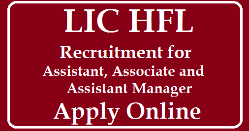 LIC HFL Recruitment 300 posts for Assistant Associate and Assistant Manager Vacancies apply online /2019/08/LIC-HFL-Recruitment-300-posts-for-Assistant-Associate-and-Assistant-Manager-Vacancies-apply-online_8.html