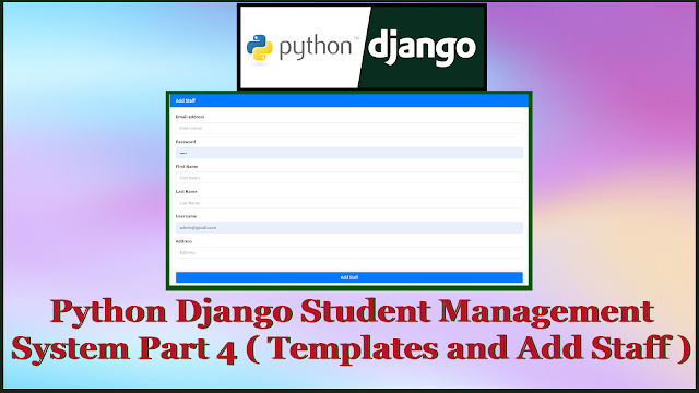 Python Django Student Management System Part 4 | Templates | Add Staff