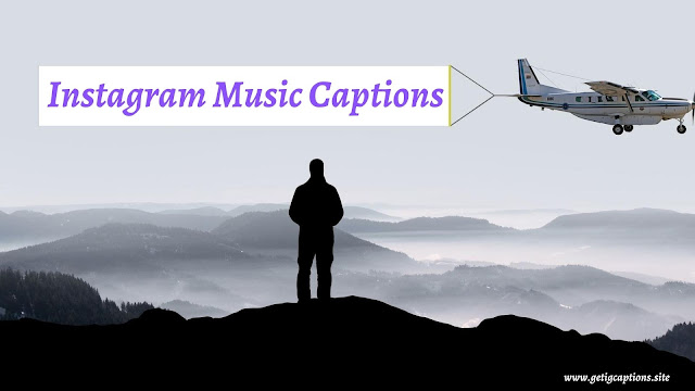 Music Captions,Instagram Music Captions,Music Captions For Instagram
