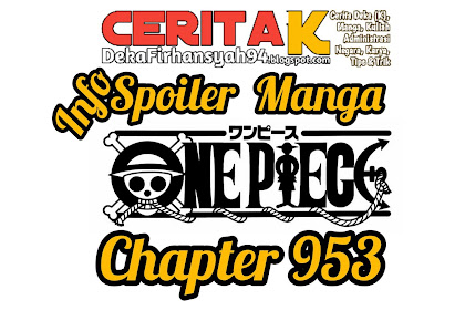 Info Spoiler Manga One Piece Chapter 953