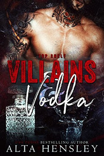 Villains and Vodka by Alta Hensley