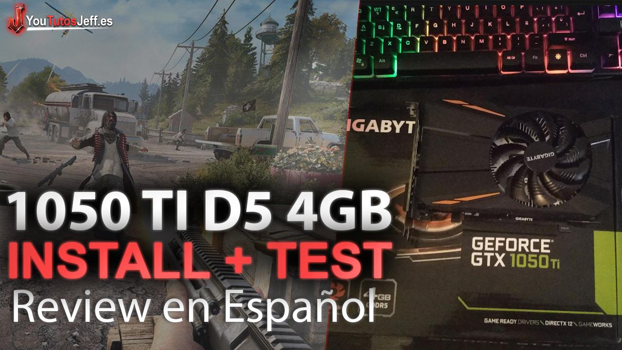 GTX 1050 TI D5 4GB Review Español + Instalacion - Test Far Cry 5 1080p ULTRA