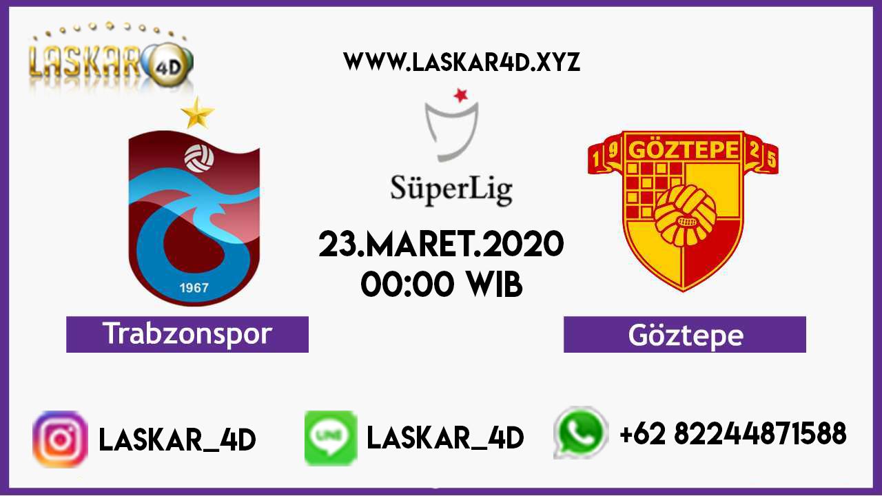 Prediksi Bola Goztepe vs Trabzonspor 23 Maret 2020