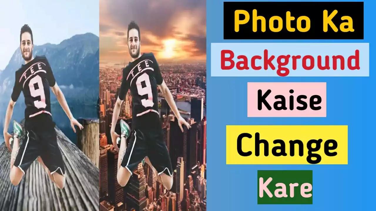 Photo Se Background Kaise Change Kare