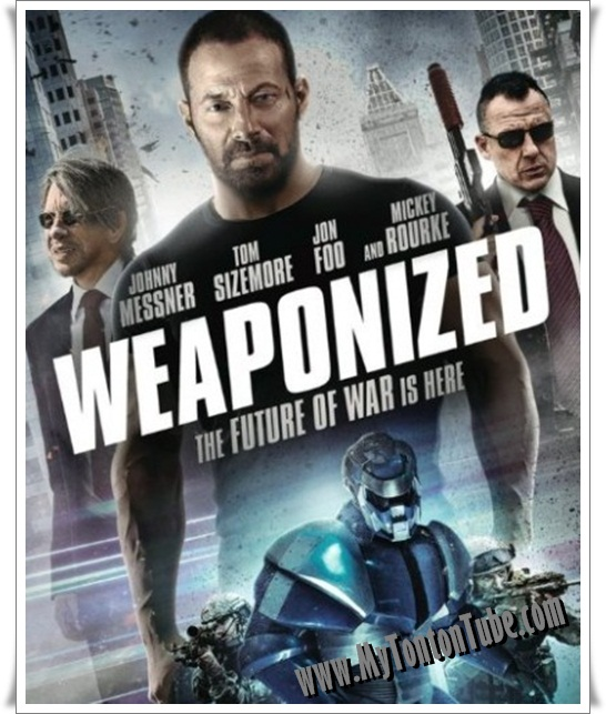 Film Weaponized (2016) - Full Movie