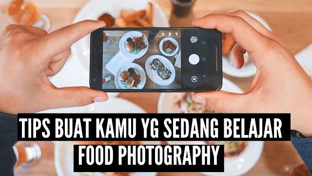photography tips belajar foto makanan gambar makanan