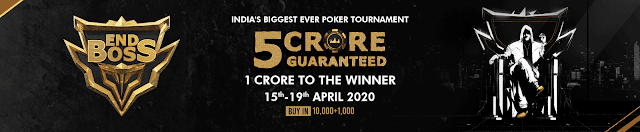 Indias Biggest Ever Poker Tournament Endboss 5 Crore Gauranteed On Pokerbaazi.com,  April15th-19th 2020