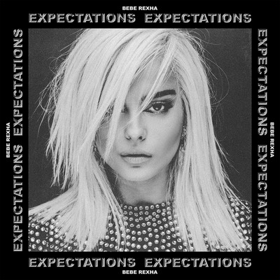 Bebe Rexha, exceeding my expectations