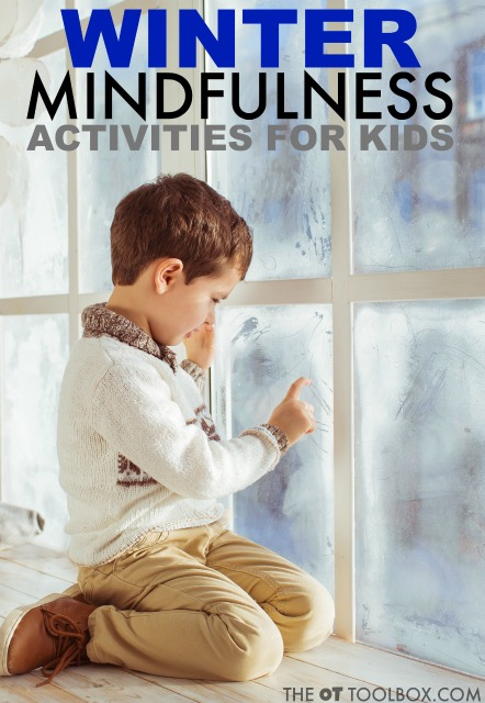 Kids can practice mindfulness to focus, attend, and be more present in the moment. These winter mindfulness activities are activities that have a winter theme.