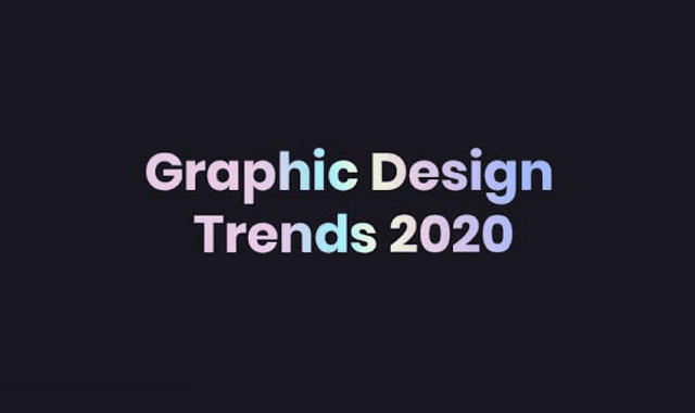 Trends in Graphic Design for 2020 #Infographic