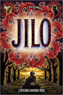 JILO a Witching Savannah novel by J.D. Horn