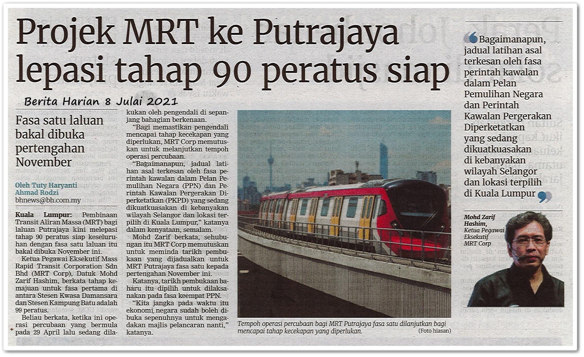 Projek MRT ke Putrajaya lepasi tahap 90 peratus - Keratan akhbar Berita Harian 8 Julai 2021