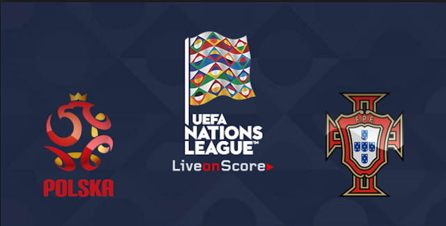 Prediksi UEFA Nations League Poland vs Portugal 12 Oktober 2018 Pukul 01.45 WIB