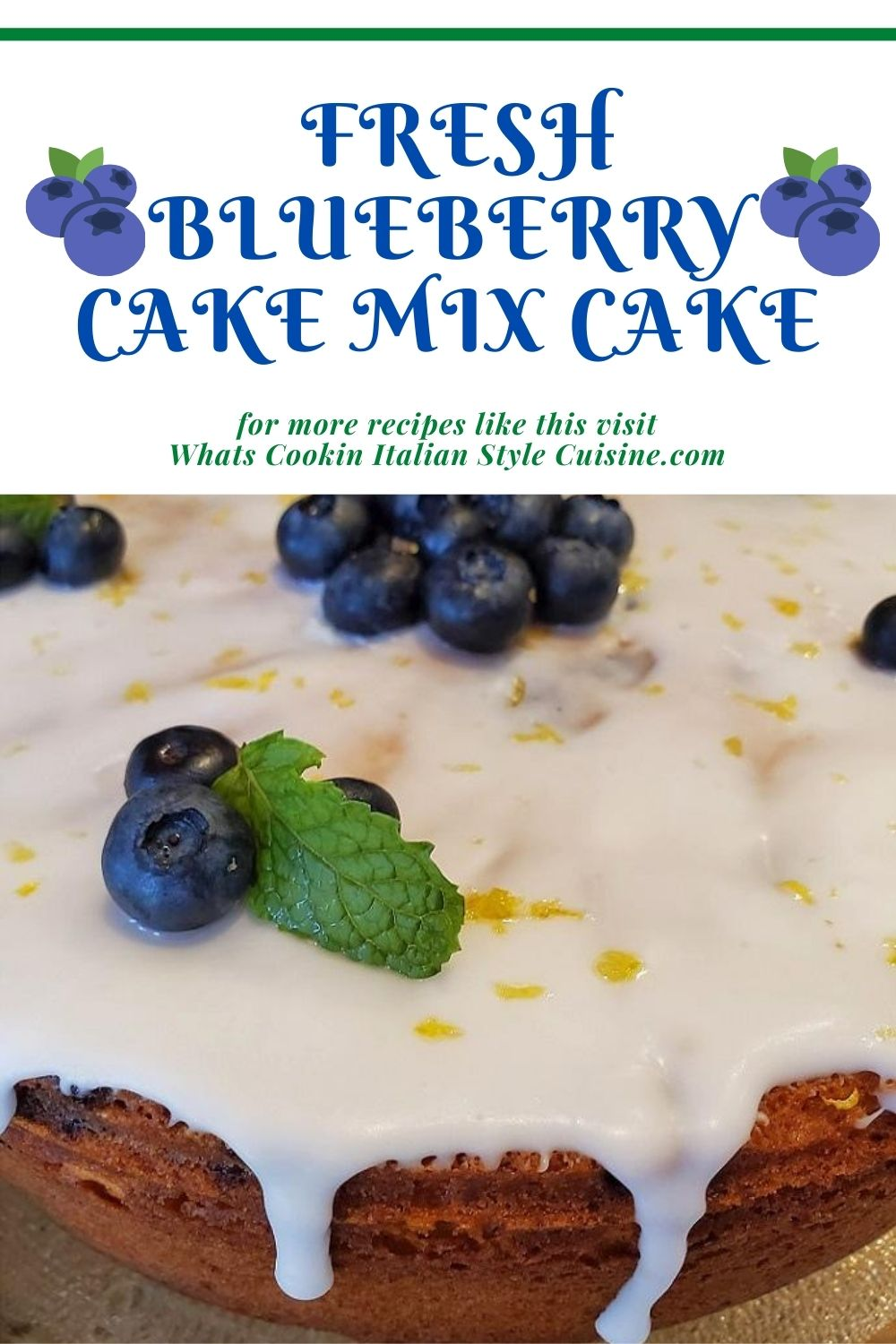 this is a pin on how to make a doctored cake mix into a blueberry lemon cake