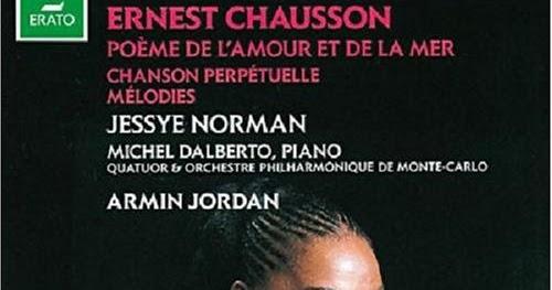 Afina Tus Oidos Chausson Poeme De Lamour Et De La Mer