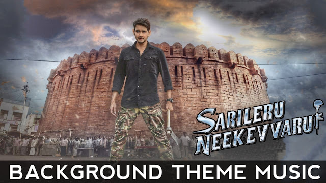 Sarileru Neekevvaru | BGM - Ringtone | Theme Music Mp3 Download