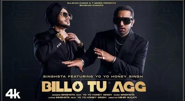 Honey Singh - Billo Tu Agg Full Song Lyrics | T-Series