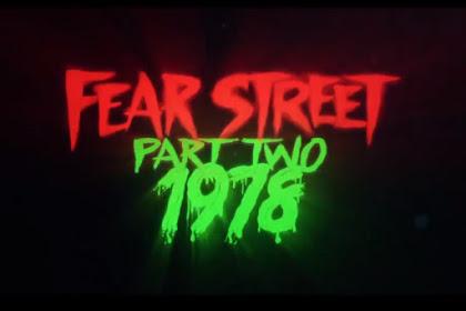 Fear Street: Part Two - 1978 (2021) Sinopsis, Informasi