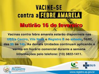 Saúde de Registro-SP faz mutirão de vacinação contra Febre Amarela no sábado