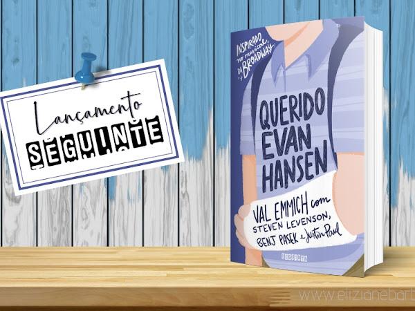 Querido Evan Hansen - Conhecendo o Lançamento de Abril da Editora Seguinte