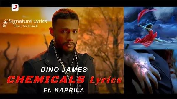 Chemicals Lyrics | DINO JAMES | Kaprila |Sony Music India