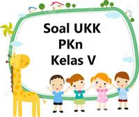 Soal UKK PKn Kelas 5 dan Kunci Jawaban