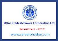 UPPCL - Uttar Pradesh Power Corporation Ltd. Recruitment 2019