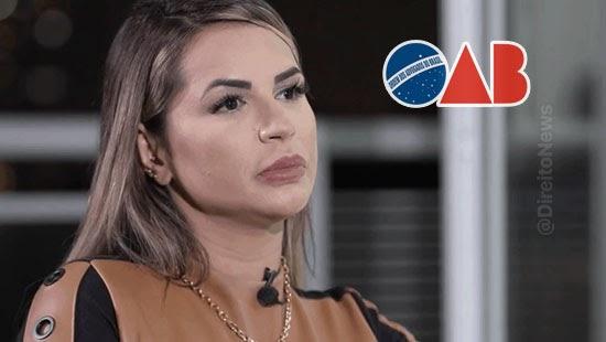 deolane critica regra oab ostentacao advogados