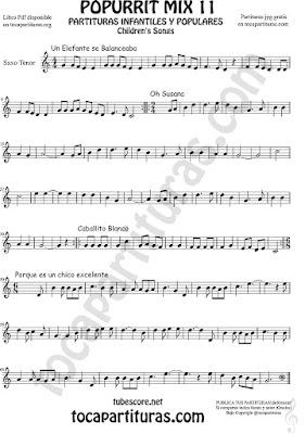 Saxo Tenor Partitura de Un elefante se balanceaba, Oh Susana, Es un chico excelente y Caballito Blanco infantil Popurrí 11 Sheet music