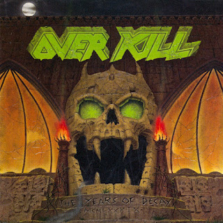 "Overkill - ""The Years of Decay"""