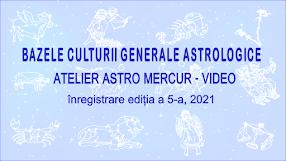 Bazele culturii generale astrologice - Atelier Astro Mercur