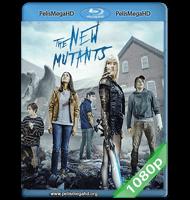 LOS NUEVOS MUTANTES (2020) 1080P HD MKV ESPAÑOL LATINO