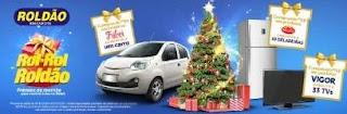 Cadastrar Promoção Roldão Natal 2019 Rol-Rol - Carro, Geladeiras e Tvs