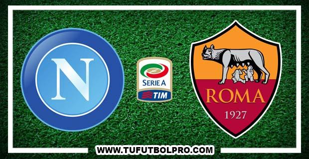 Ver Napoli vs Roma EN VIVO Gratis Por Internet Hoy 15 de Octubre 2016