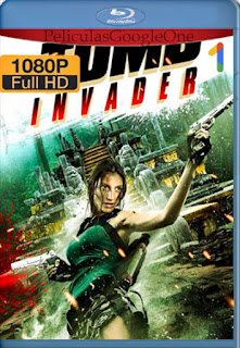 Tomb Invader [2018] [1080p BRrip] [Latino-Inglés] [LaPipiotaHD]
