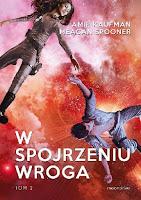 ksiazkomania-recenzje.blogspot.com/2016/12/w-spojrzeniu-wroga-amie-kaufman-meagan.html