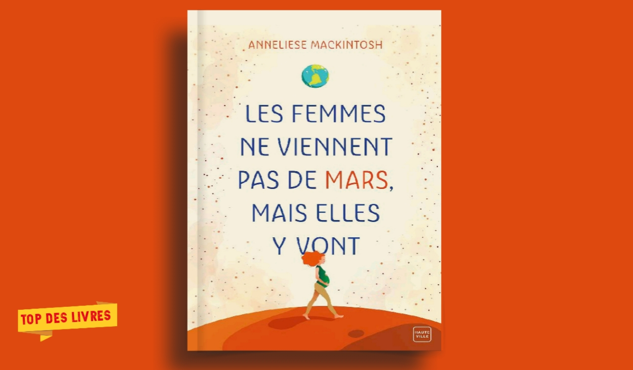 Télécharger : Les femmes ne viennent pas de Mars, mais elles y vont en pdf
