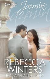 Rebecca Winters - Boda A La Italiana