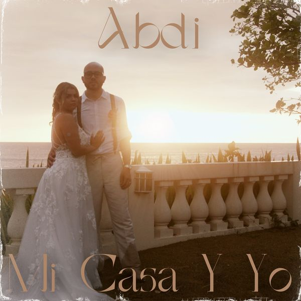 Abdi – Mi Casa Y Yo (Single) 2021 (Exclusivo WC)