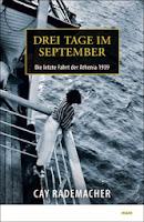 Cay Rademacher - Drei Tage im September