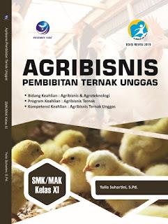 Agribisnis Pembibitan Ternak Unggas, Bidang Keahlian: Agribisnis dan Agroteknologi, Program Keahlian Agribisnis Ternak, Kompetensi Keahlian: Agribisnis Ternak Unggas SMK/MAK Kelas XI