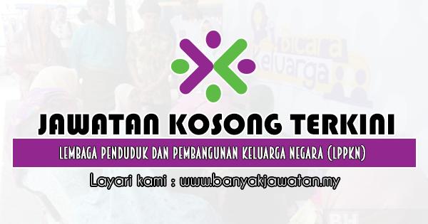 Jawatan Kosong 2020 di Lembaga Penduduk dan Pembangunan Keluarga Negara (LPPKN)