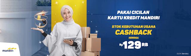 #Ralali - #Promo Cashback 129K Belanja Kebutuhan Usaha Pakai Kartu Kredit Mandiri (s.d 30 Sept 2019)