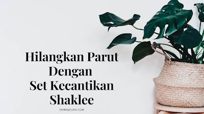 Hilangkan Parut Di Muka Dengan Set Cantik Shaklee